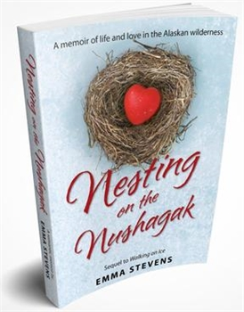 Nesting on the Nushagak Book Local Author-book-Tessa Mae's with Attitude | Gifts and Homewares | Mapua NZ
